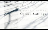 Golden Callings, by Carson Cooman
